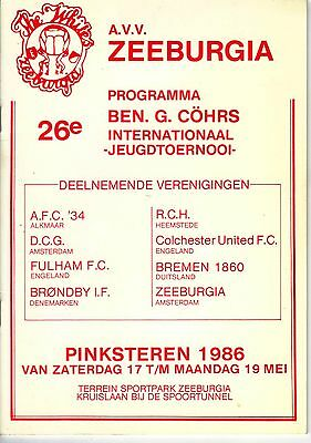 Fulham/Colchester/Zeeburgia 1986 Youth Tournament.