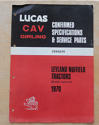 Lucas Cav Girling Confirmed Specifications & Service Parts Leyland Nuffield Trac
