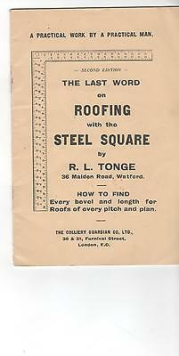 Roofing with Steel Square R L Tongue Watford 1944 17 page booklet
