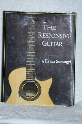 The Responsive Guitar By Ervin Somogyi