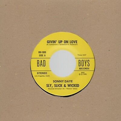 Sly Slick & Wicked Sonny Daye - Givin Up On Love / Never Had A Girl ( Like You )