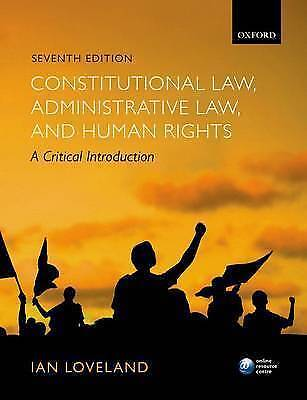NEW- Constitutional Law Administrative Human Rights Loveland Oxford 7th Edition