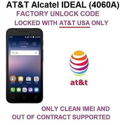 AT&T UNLOCK CODE SERVICE Alcatel Ideal ALL MODELS 6 month of paid service only