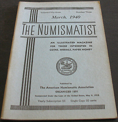 The Numismatist March 1940 Brutus & The Background Of His Coinage + more Scarce