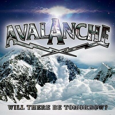 Avalanche - Will There Be Tomorrow? [New CD]