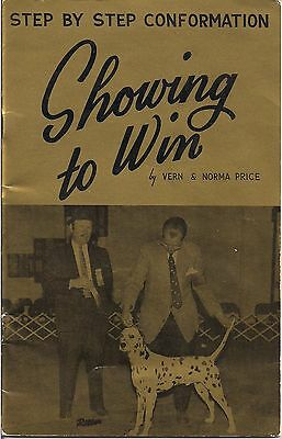 Showing to Win (Step by Step Conformation) by Vern & Norma Price