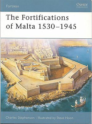 Osprey Fortress #16, The Fortifications of Malta 1530-1945.