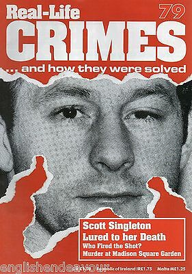 Real-Life Crimes Magazine No.79 Scott Singleton, Murder at Madison Square Garden