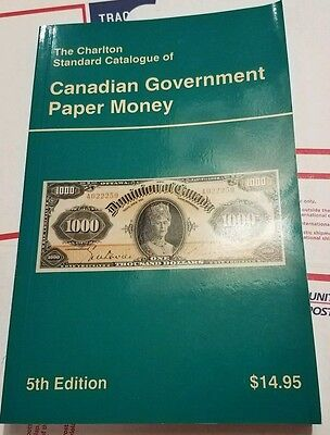 Catalog of Canadian Government Paper Money  5th Edition