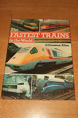 The FASTEST TRAINS IN THE WORLD.   1st Ed.   Ian ALLAN 1978.    Good Condition.