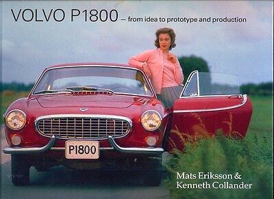 Volvo P1800 - from idea to prototype and production - excellent history book