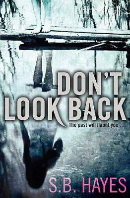 Don't Look Back, Hayes, S.B., New Book