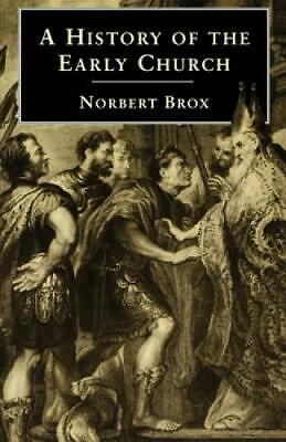 A History of the Early Church, Brox, Norbert, New Book