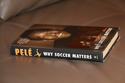 Pele Why Soccer Matters Book With Autopen Bookplate