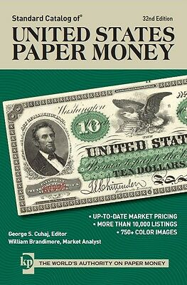 Standard Catalog Of united states Paper Money(32th)