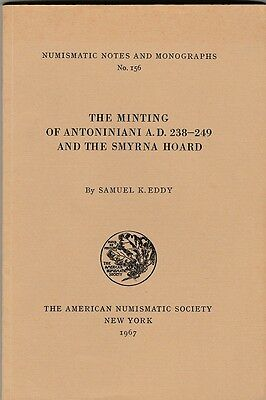 The Minting of Antoniniani AD 238-249 and Smyrna Hoard   NUMISMATIC NOTES No 156