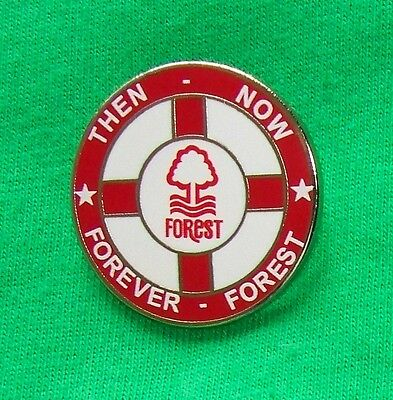 Nottingham Forest Fc - Then Now Forever Forest  - Supporters Club Badge