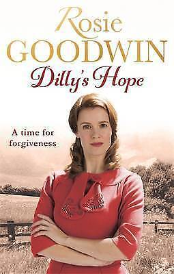 Dilly's Hope by Rosie Goodwin (Paperback, 2016)