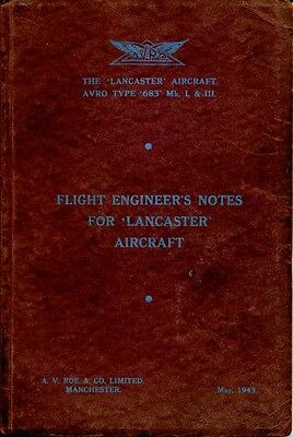 Ww2 Lancaster Bomber Flight Engineers Manual, Original Publication May 1943
