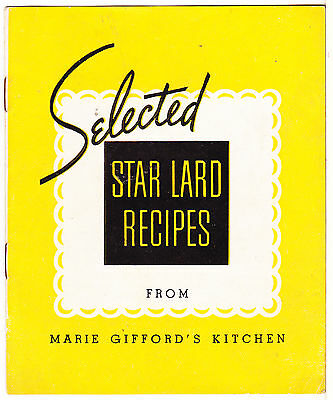 1950's Armour Star Lard Recipe Booklet