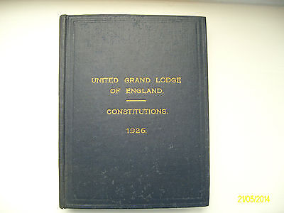 United Grand Lodge Of England - Constitutions 1926