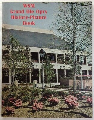 WSM Grand Ole Opry History : Picture Book (1974 - Paperback, 144 pages)