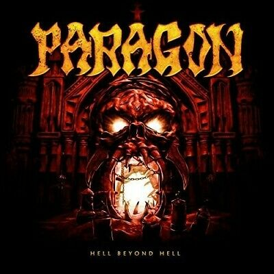 Paragon - Hell Beyond Hell [New CD] UK - Import Remedy