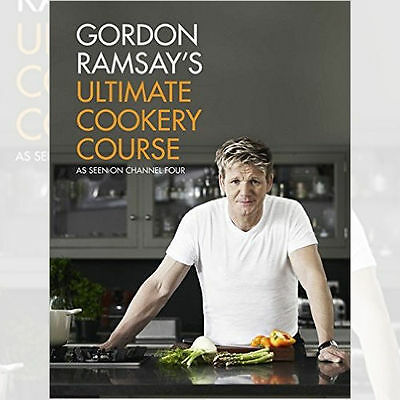 Gordon Ramsay's Ultimate Cookery Course Cook Book, New Hardback 9781444756692
