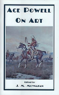 Western Art Book ACE POWELL ON ART Author Signed