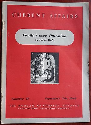 Current Affairs, Conflict Over Palestine by Freda White, No.11 Sept 7th 1946