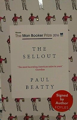 The Sellout by Paul Beatty (Paperback, 2016) ** SIGNED ** winner Man Booker 2016