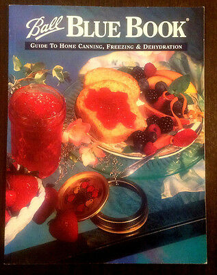 Ball Blue Book Guide to Home Canning, Freezing & Dehydration (1999, Paperback)
