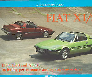 Fiat X1/9 - A Collector's Guide by Phil Ward (Hardback) 1300 1500 Abarth