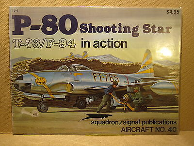 Squadron-Signal N°40 Lockheed P-80 Shooting Star T-33 / F-97 in action