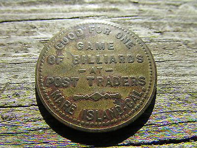 RARE Western POST Traders GOOD FOR ONE Game BILLIARDS Token MARE ISLAND, CAL !!!