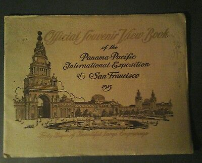 Panama-Pacific - 1915 - Official Souvenir Photo Book - Forty Pages