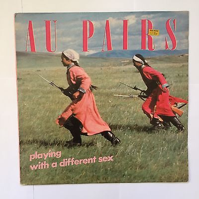 Au Pairs Playing With A Different Sex vinyl album, 1st pressing 1981