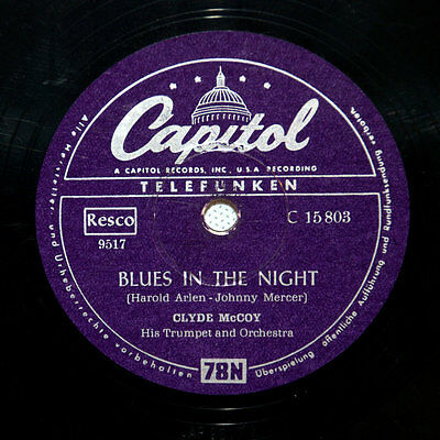 "Capitol Clyde McCoy Schellack Shellac 10"" Wabash Blues Blues in the Night"