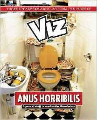 Anus Horribilis: A Year of stuff to read on the Thunderbox, Viz, New Book