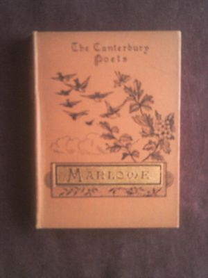 The Dramatic Works of Christopher Marlowe (Selected) (Hardback 1885)