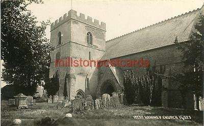 Real Photographic Postcard Of West Hanney Church, (Near Wantage), Berkshire.