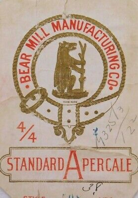 Embossed Victorian Paper Fabric Label Bear Mill Mfg. Co Standard Apercale L10
