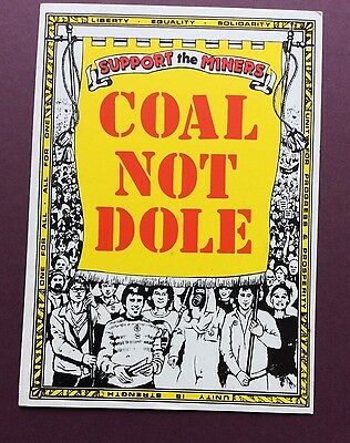 Support the miners postcard by Leeds Postcards - No.9 Coal Not Dole