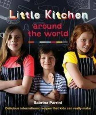 Around the World with Little Kitchen, Sabrina Parrini, New Book