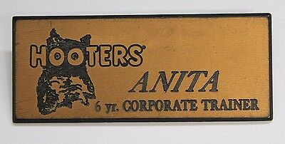 HOOTERS GIRL GOLD OFFICIAL NAME TAG (PIN) ANITA 6 yr. CORPORATE TRAINER