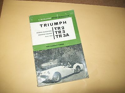 Triumph TR2 TR3 TR3A Motor Service Manual From 1953 By P. Olyslager