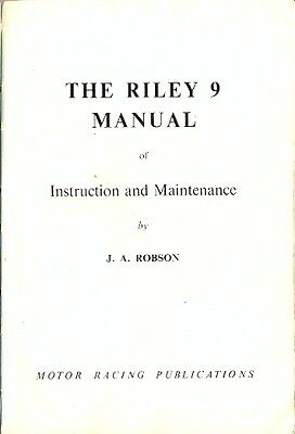 Riley 9 Manual by J.A.Robson of Instruction & Maintenance 1952