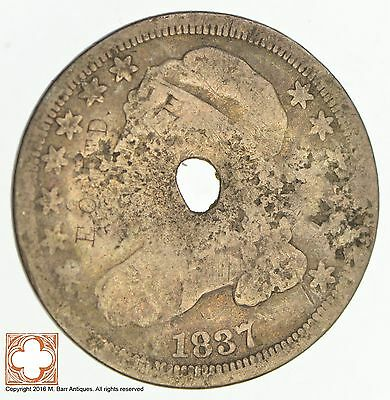 1837 Capped Bust Dime *Condition: Hole *4613