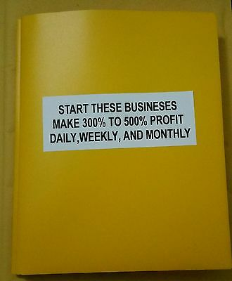 Start These Businesses And Make 300% - 500% Profits On Every Turnover Weekly.
