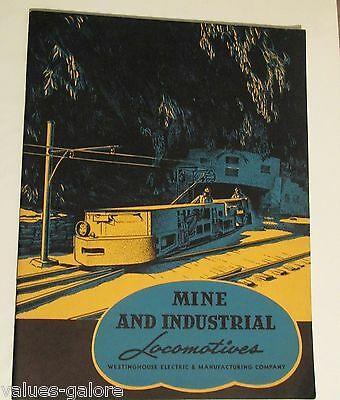 Mine And Industrial Locomotives Westinghouse Electric Booklet 1937